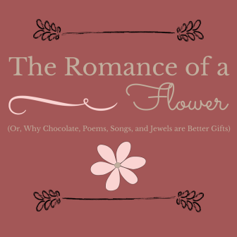 The Romance of a Flower